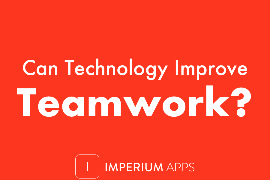 Can Technology Improve Teamwork?