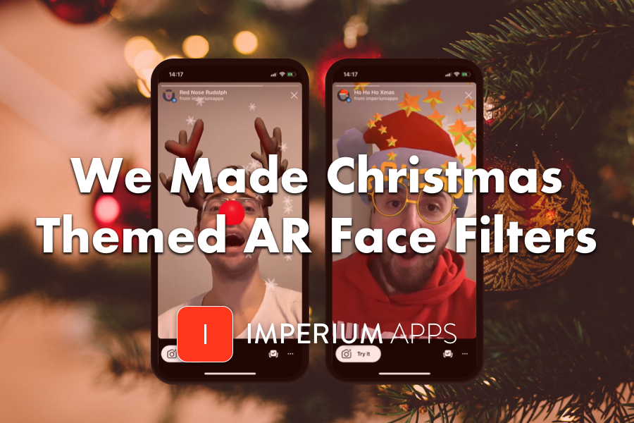 We Are Making Christmas Themed AR Face Filters